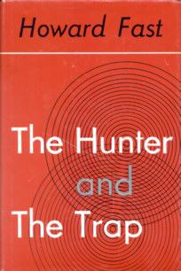 The Hunter and the Trap: Fast, Howard