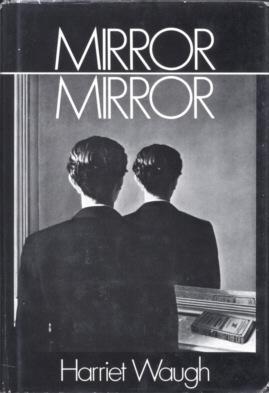 Mirror Miror: Waugh, Harriet