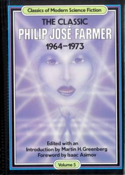 The Classic Philip Jose Farmer 1964-1973