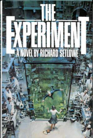 The Experiment: Setlowe, Richard