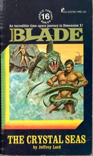 Richard Blade #16: The Crystal Seas: Lord, Jeffrey