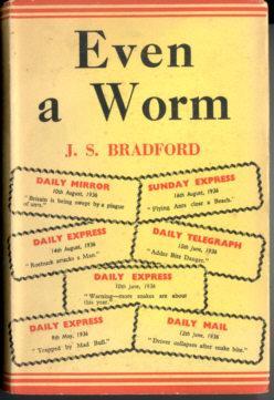 Even A Worm: Bradford, J. S.