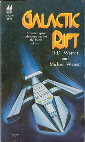 Galactic Rift: Warner, R. D.