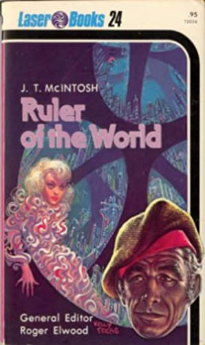Ruler of the World: McIntosh, J. T.