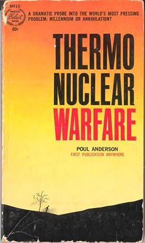 Thermonuclear Warfare: Anderson, Poul