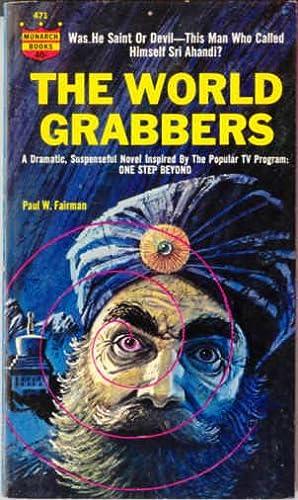 The World Grabbers: Fairman, Paul W.