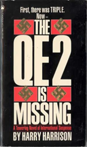 The QE 2 Is Missing: Harrison, Harry