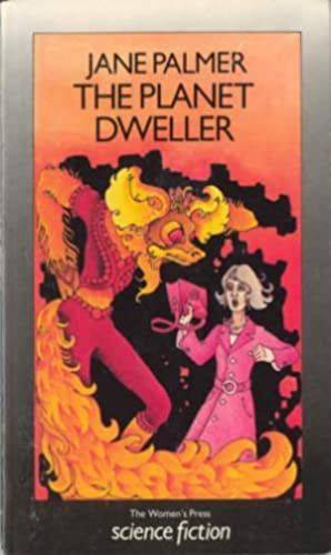 The Planet Dweller: Palmer, Jane
