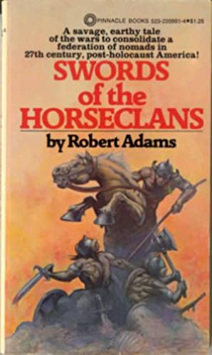 Swords of the Horseclans: Adams, Robert