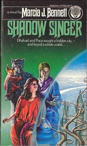 Shadow Singer: Bennett, Marcia J.