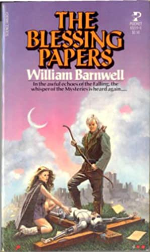 The Blessing Papers: Barnwell, William