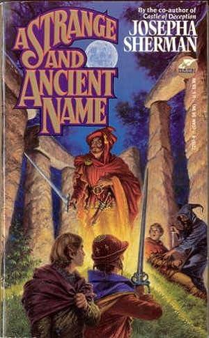 A Strange and Ancient Name: Sherman, Josepha