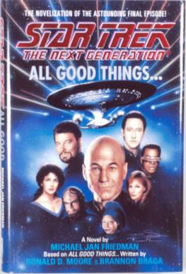 Star Trek, The Next Generation: All Good Things.