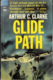 Glide Path: Clarke, Arthur C.