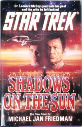 Shadows on the Sun (Star Trek Ser.)