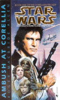 Ambush at Corellia (Star Wars: The Corellian Trilogy Ser., Bk. 1)