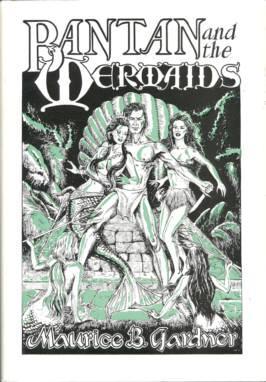 Bantan and the Mermaids: Gardner, Maurice B.
