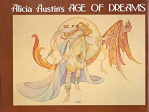 Alicia Austin's Age of Dreams: Austin, Alicia