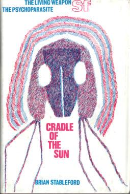 Cradle of the Sun: Stableford, Brian M.