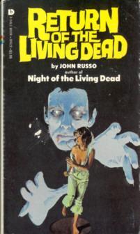 Return of the Living Dead: Russo, John