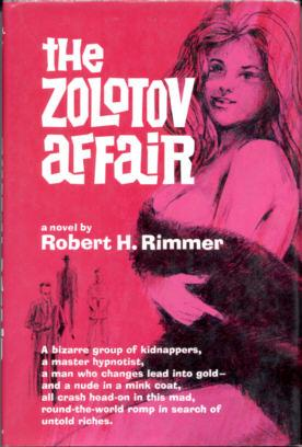 The Zolotov Affair: Rimmer, Robert H.