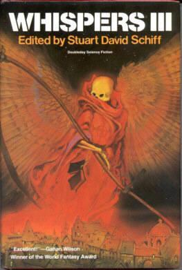 Whispers III: Schiff, Stuart David, ed.