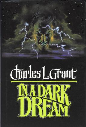 In a Dark Dream: Grant, Charles L.