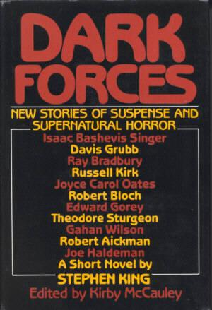 Dark Forces, New Stories of Suspense and Supernatural Horror: McCauley, Kirby, ed.