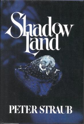 Shadow Land: Straub, Peter
