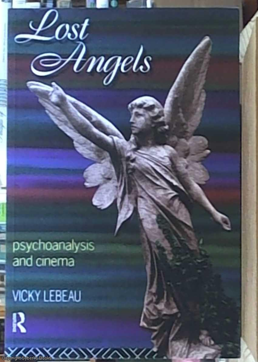 Lost Angels: Psychoanalysis and Cinema