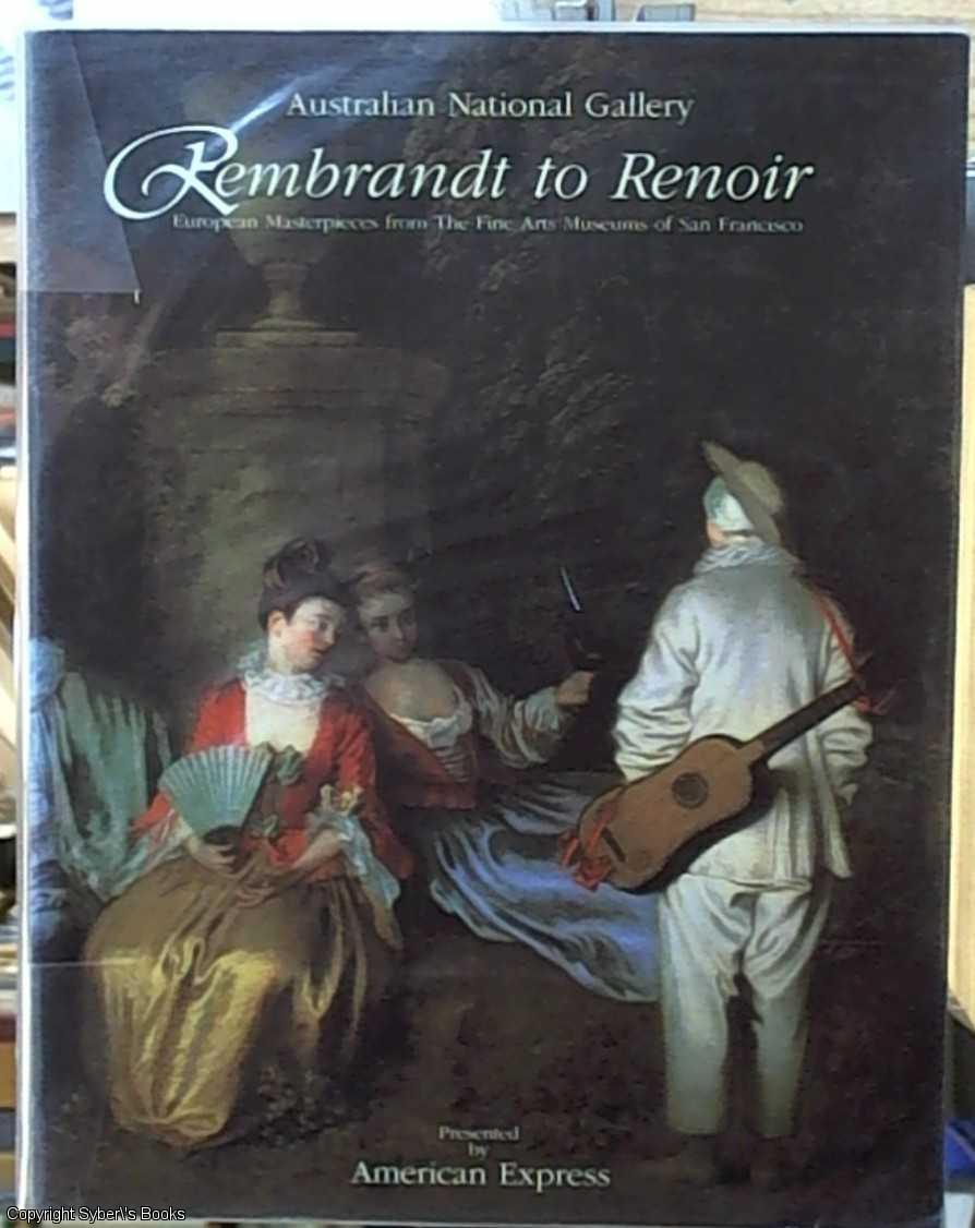 Rembrandt to Renoir European Masterpieces from the Fine Arts Museum ...