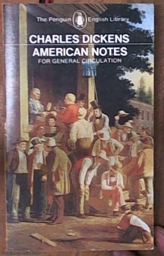 American Notes: For General Circulation (Penguin Classics)