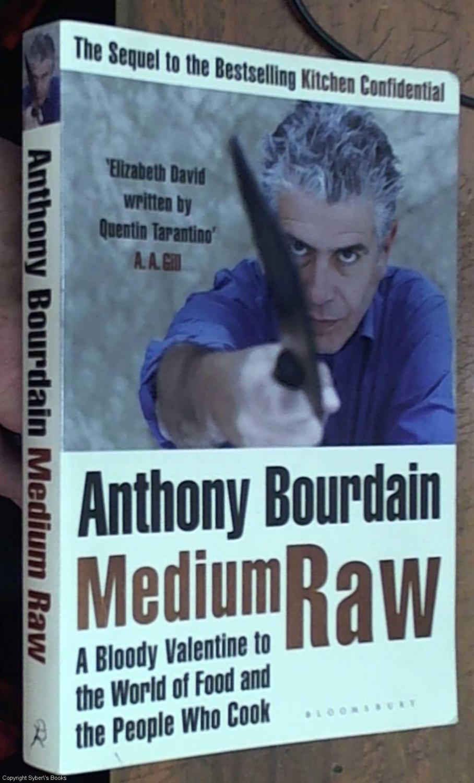 Anthony Bourdain, First Edition - AbeBooks