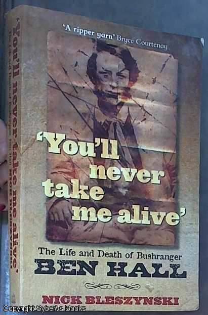 you ll never take me alive bleszynski nick