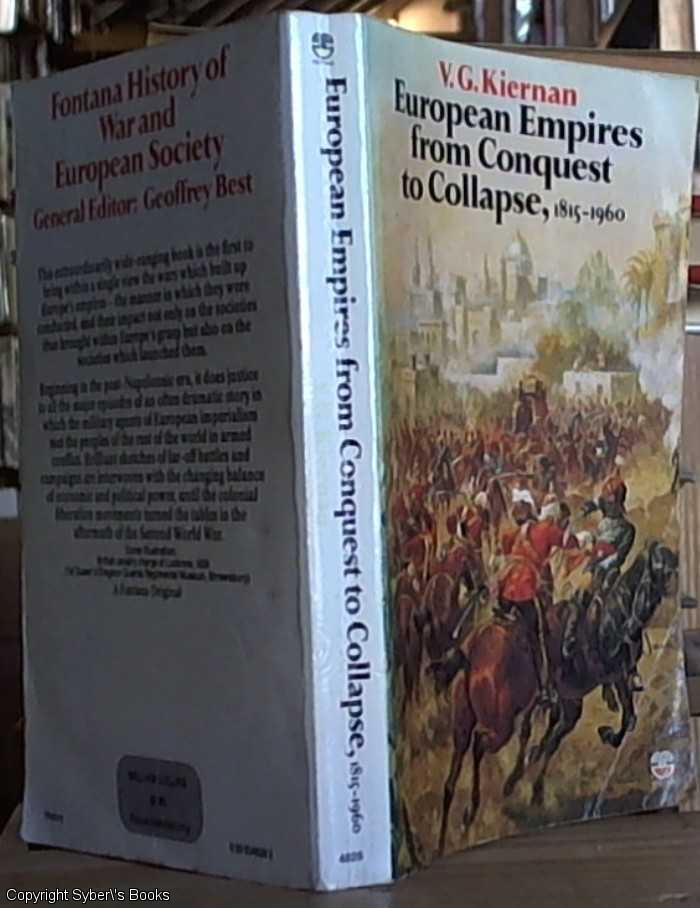 European Empires from Conquest to Collapse, 1815-1960 (Fontana History of European War and Society)