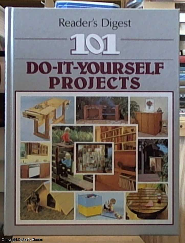 101 do it yourself projects by readers digest australia readers 101 do it yourself projects readers digest australia solutioingenieria Image collections