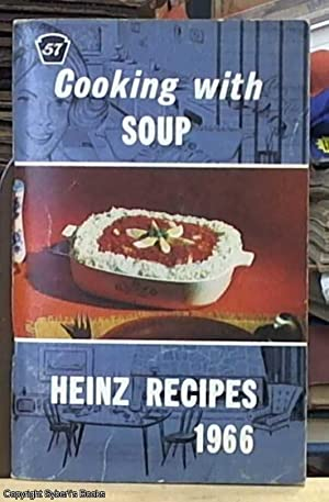 Cooking with Soup; Heinz Recipes 1966