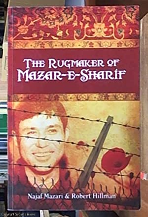 The Rugmaker of Mazar-e-Sharif: Mazari, Najaf