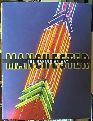 The Mancunian Way; Photographs of Manchester: Chlebik, Jan