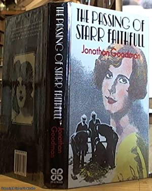 The Passing of Starr Faithfull: Goodman, Jonathan