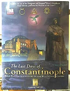 The Last Days of Constantinople; Role Playing: Bennighof, Mike (Dr.)