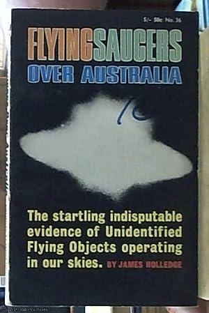 flying saucers over Australia: Holledge, James