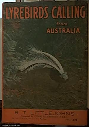 Lyrebirds Calling from Australia: Littlejohns, R. T.