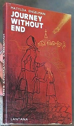Journey without End: Engelman, Matylda