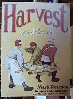 Harvest Cookbook ? recipes and reflection from harvest vegetarian restaurant