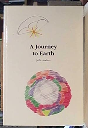 a journey to earth ( Eine Reise: anders, jeffe