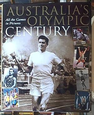 Australia's Olympic Century. All The Games in: Ross, John &