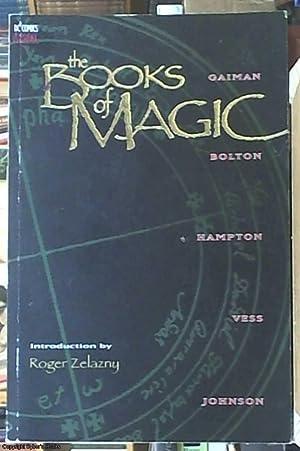 The Books of Magic: Gaiman, Neil