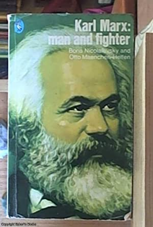 Karl Marx; Man and Fighter: Nicolaievsky, Boris