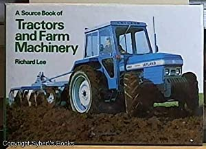 A Source Book of Tractors and Farm Machinery